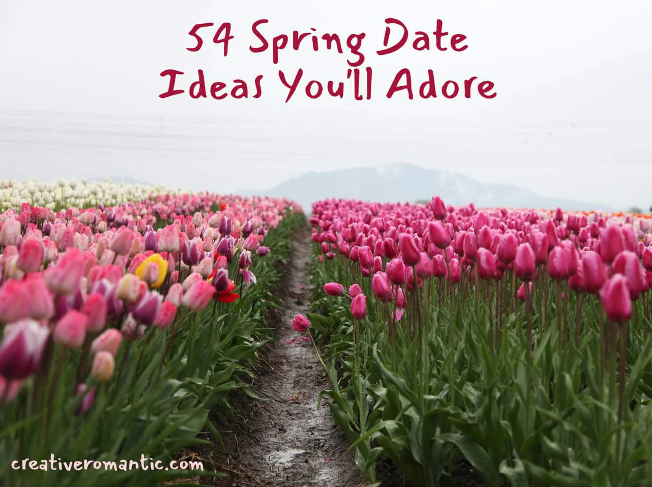54 Spring Date Ideas You'll Adore